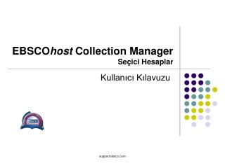 EBSCO host  Collection Manager Seçici Hesaplar