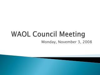 WAOL Council Meeting