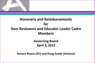 Honoraria and Reimbursements for Item Reviewers and Educator Leader Cadre Members Governing Board
