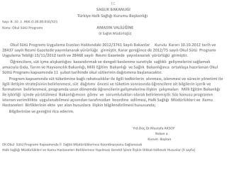 T.C. SAGLIK BAKANLIGI Türkiye Halk Sağlığı Kurumu Başkanlığı Sayı: B .10 .1 .HSK.O.20.00.010/321