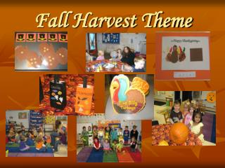 Fall Harvest Theme