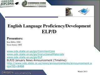English Language Proficiency/Development ELP/D