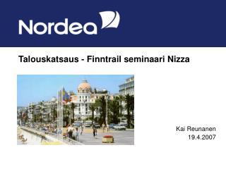 Talouskatsaus - Finntrail seminaari Nizza