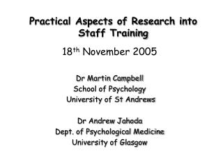 Practical Aspects of Research into Staff Training