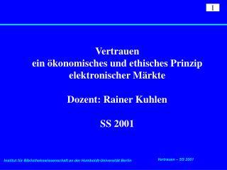 Rainer Kuhlen Die Konsequenzen von Informationsassistenten
