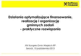 XIV Kongres Gmin Wiejskich RP Serock, 15 października 2013