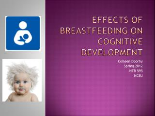 Effects of Breastfeeding on Cognitive Development
