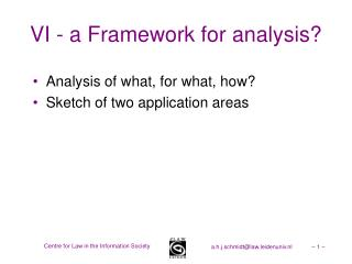 VI - a Framework for analysis