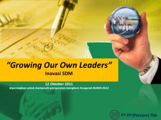 """Growing Our Own Leaders"" Inovasi  SDM"
