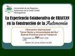 La Experiencia Colaborativa de URACCAN en la Construcci n de la Autonom a