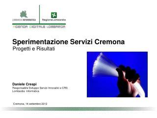 Sperimentazione Servizi  Cremona