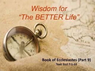 Wisdom for