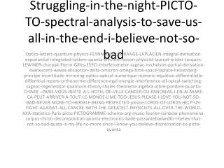 Struggling-in-the-night-PICTO-TO-spectral-analysis-to-save-us-all-in-the-end-i-believe-not-so-bad