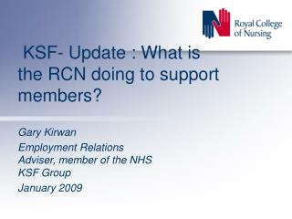 KSF- Update : What is the RCN doing to support members?