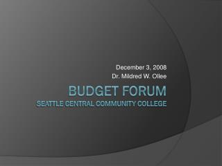Budget Forum  Seattle Central Community College