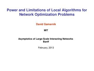 Power and Limitations of Local Algorithms for Network Optimization Problems