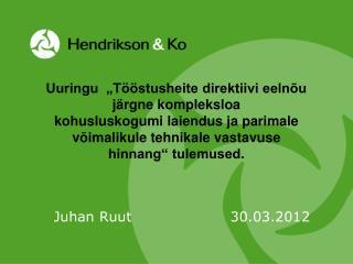 Juhan Ruut30.03.2012