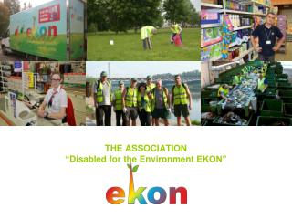 THE ASSOCIATION  � Disabled for the Environment  EKON�