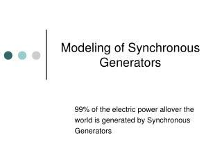 Modeling of Synchronous Generators