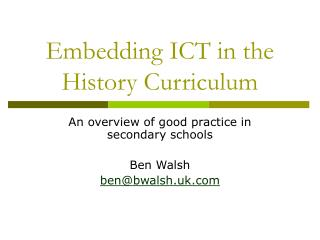 Embedding ICT in the History Curriculum