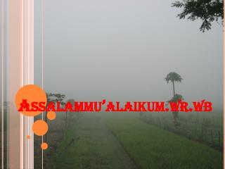 Assalammu�alaikum.wr.wb