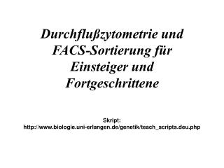 Durchflu zytometrie und FACS-Sortierung f r Einsteiger und Fortgeschrittene