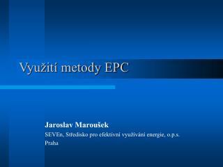 Využití metody EPC