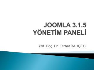JOOMLA 3.1.5  YÖNETİM PANELİ