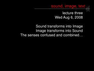 sound, image, text