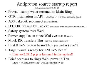 Antiproton source startup report Bill Ashmanskas 2006-05-26