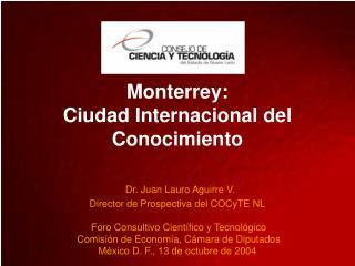 De Alejandr�a a Monterrey