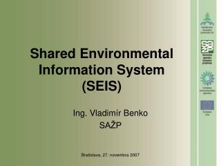 Shared Environmental Information System (SEIS)