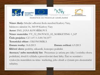Název školy:  Střední odborná škola stavební Karlovy Vary,