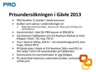 Prisundersökningen i Gävle 2013