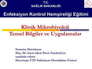 Klinik Mikrobiyoloji Temel Bilgiler ve Uygulamalar