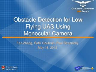 Obstacle Detection for Low Flying UAS Using Monocular Camera