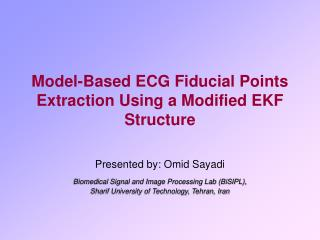 Model-Based ECG Fiducial Points Extraction Using a Modified EKF Structure
