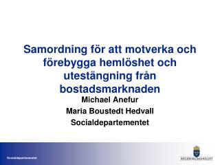 Samordning för att motverka och förebygga hemlöshet och utestängning från bostadsmarknaden