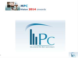 M P C Vision  2014 onwards