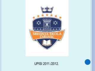 UPISI 2011./2012.