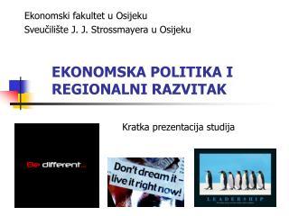 EKONOMSKA POLITIKA I REGIONALNI RAZVITAK