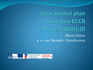 Educational plan Diaconia  ECCB  - Project DAV(i)D