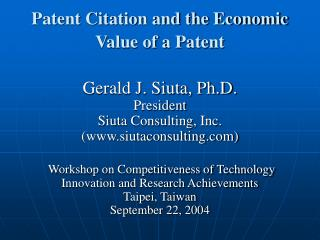 Patent Citation and the Economic Value of a Patent