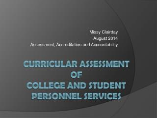 Curricular assessment  of  College and student personnel services
