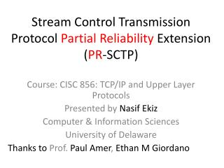 Stream Control Transmission Protocol  Partial Reliability  Extension ( PR -SCTP)