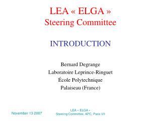 LEA «ELGA» Steering Committee