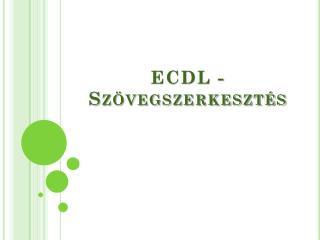 ECDL -  Szövegszerkesztés