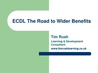 ECDL The Road to Wider Benefits