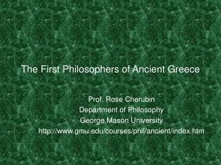 The First Philosophers of Ancient Greece