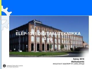 ELEP-1311 DIGITAALITEKNIIKKA 3 op